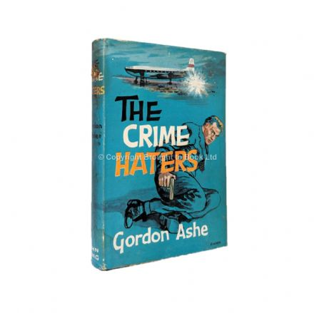 The Crime Haters by Gordon Ashe John Creasey First Edition John Long 1961